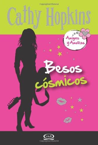 9789876121903: 2 - Besos cósmicos - Amigas y Amores