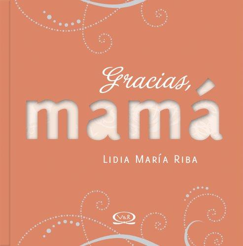 9789876122252: Gracias Mama