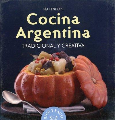 COCINA ARGENTINA TRADICONAL Y CREATIVA (Spanish Edition): Varios