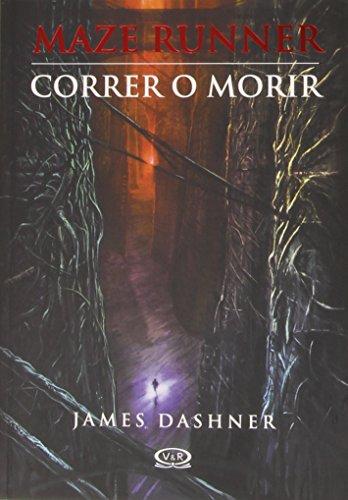 Correr o morir / Maze Runner (Maze: Dashner, James