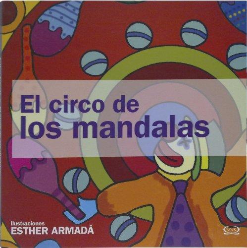 CIRCO DE LOS MANDALAS  EL