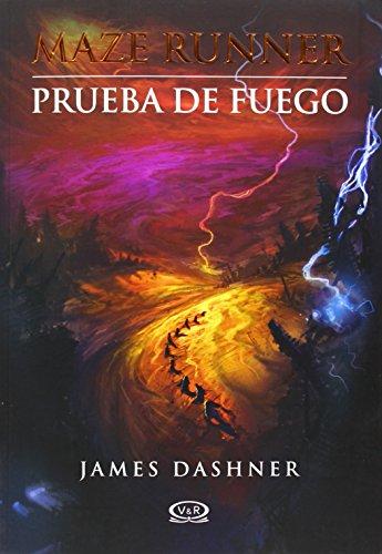 9789876123549: 2 - Prueba de fuego - Maze Runner (Spanish Edition)