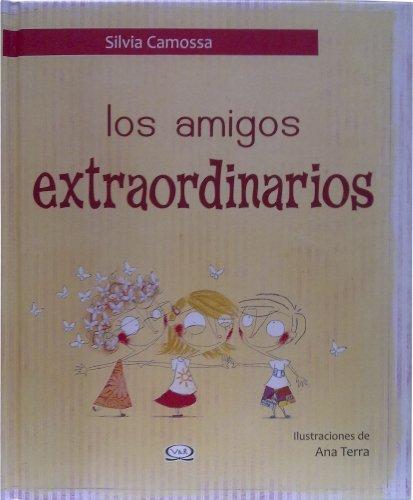 AMIGOS EXTRAORDINARIOS  LOS