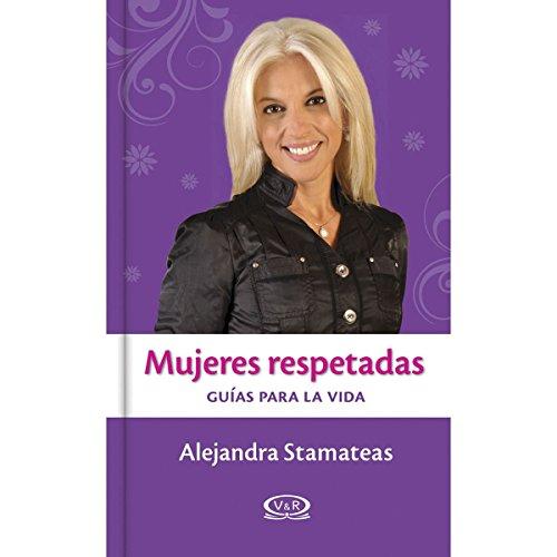 9789876124058: MUJERES RESPETADAS (Spanish Edition)