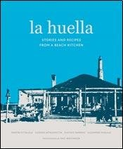 9789876125284: La huella : stories and recipes from the beach restaurant
