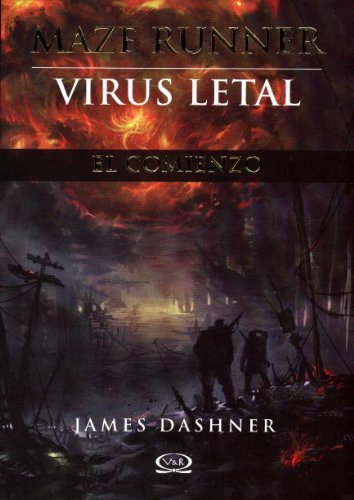 9789876125659: Maze Runner 4 Virus letal (Spanish Edition) (Maze Runner Trilogy)