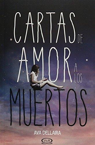 9789876128513: Cartas de Amor a Los Muertos (Spanish Edition)