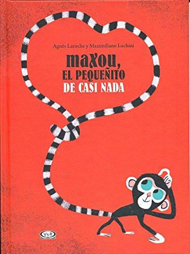 9789876129374: Maxou, el pequeñito de casi nada (Spanish Edition)