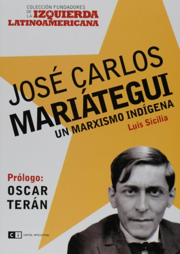 9789876140171: Jose Carlos Mariategui (Fundadores de la Izquierda Latinoamericana / Founders of the Latin American Left) (Spanish Edition)