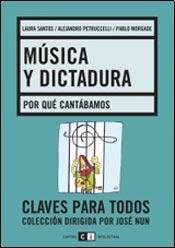 9789876141390: Musica y dictadura / Music and Dictatorship (Spanish Edition)