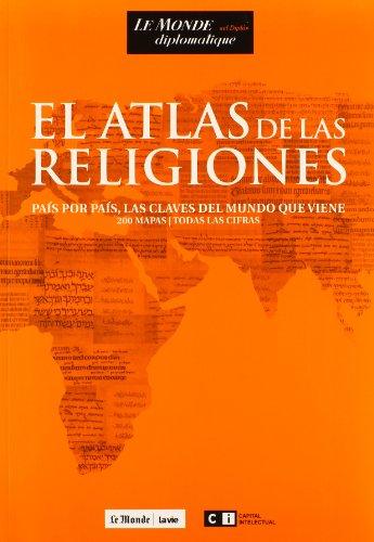 9789876141680: El atlas de las religiones / Atlas of religions: Pais Por Pais, Las Claves Del Mundo Que Viene (Spanish Edition)