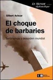 9789876141802: El choque de barbaries / The clash of barbarism (Spanish Edition)
