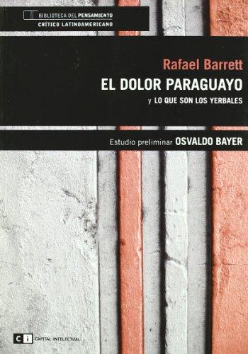 9789876142137: El dolor Paraguayo / Paraguayan Pain (Spanish Edition)