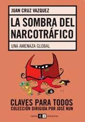 9789876142687: La sombra del narcotrafico / The shadow of drug trafficking (Spanish Edition)