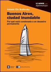 9789876142694: Buenos Aires, ciudad inundable / Buenos Aires, a floodplains city (Spanish Edition)