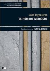 9789876143035: El hombre mediocre / The mediocre man (Spanish Edition)