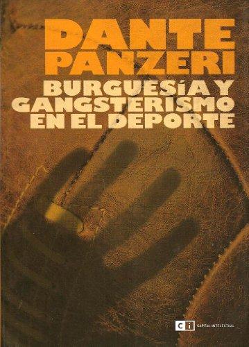 Burguesia y gangsterismo en el deporte /: Panzeri, Dante