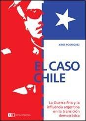 El caso Chile / The case of: Rodriguez, Jesus