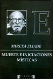 9789876170512: MUERTE E INICIACIONES MISTICAS (Spanish Edition)