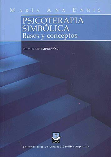 9789876200080: PSICOTERAPIA SIMBOLICA. BASES Y CONCEPTOS
