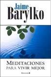 MEDITACIONES PARA VIVIR MEJOR: JAIME, BARYLKO