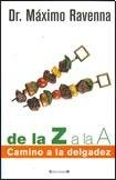 DE LA A A LA Z / DE LA Z A LA A by RAVENNA MAXIMO (Author) (Spanish Edition): RAVENNA MAXIMO