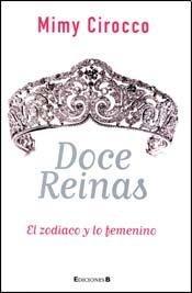 9789876272025: DOCE REINAS (Spanish Edition)
