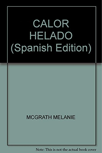 9789876273107: CALOR HELADO
