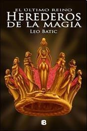 9789876274050: Herederos De La Magia (El Ultimo Reino Volume 3)