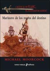 Marinero De Los Mares Del Destino (9789876280105) by MICHAEL MOORRCOCK