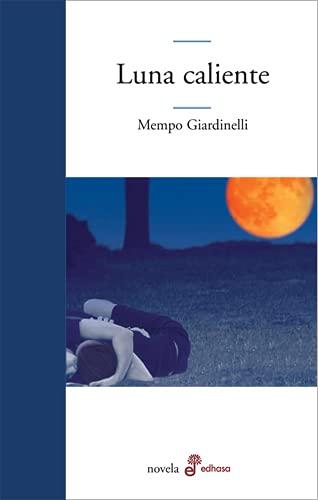 9789876280549: Luna caliente. (Novela.)
