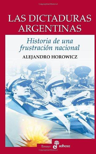 9789876281539: DICTADURAS ARGENTINAS, LAS (Spanish Edition)