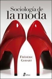 9789876281669: SOCIOLOGIA DE LA MODA (Spanish Edition)