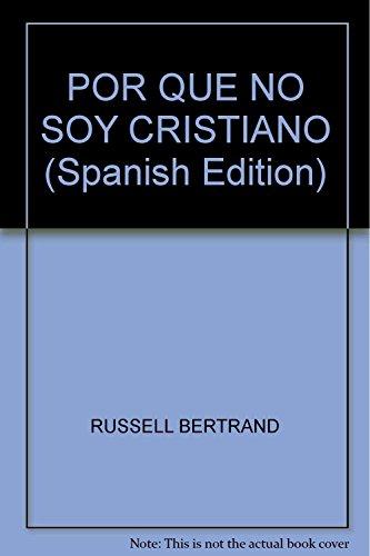 9789876281683: POR QUE NO SOY CRISTIANO Rustica