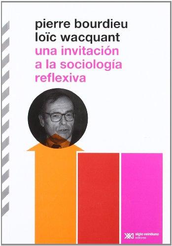 9789876290098: Una Invitación A La Sociología Reflexiva