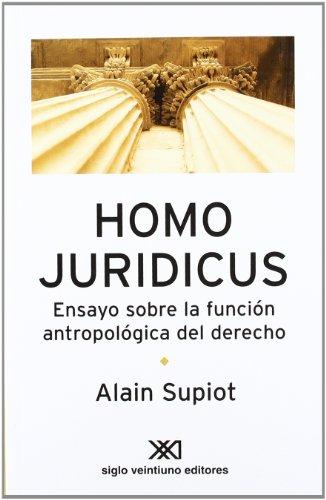 9789876290104: Homo Juridicus. Ensayo sobre la funcion antropologica del derecho (Spanish Edition)