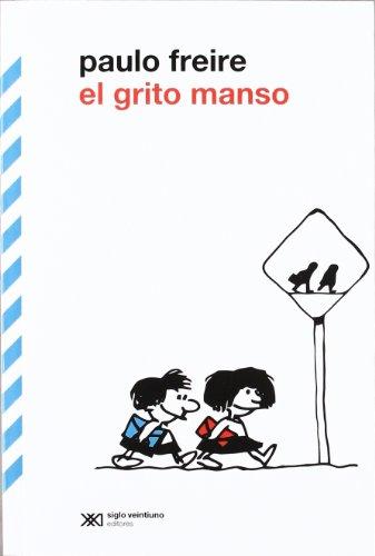 9789876290340: El grito manso (Educación)