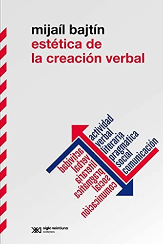 9789876290357: ESTETICA DE LA CREACION VERBAL- N.ed