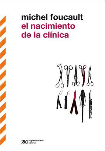 9789876290432: NACIMIENTO DE LA CLINICA EL Nva.Ed.