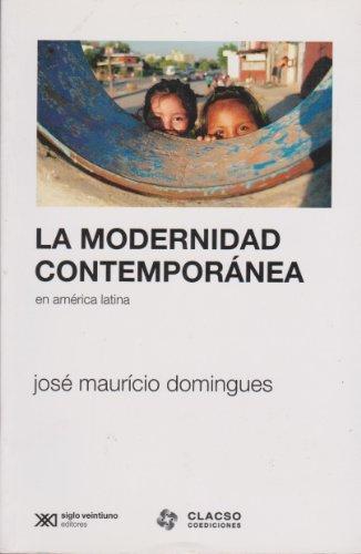 9789876290906: Modernidad contemporanea en America Latina (Spanish Edition)