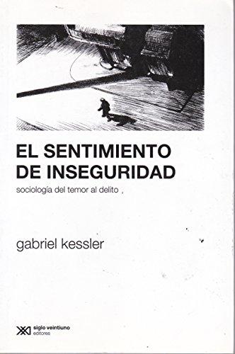 9789876290975: Sentimiento de inseguridad (Spanish Edition)