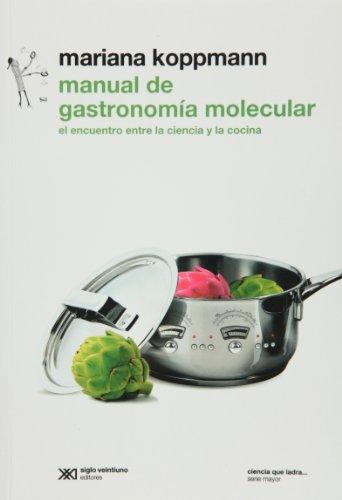9789876291026: Manual de gastronomia molecular (Spanish Edition)