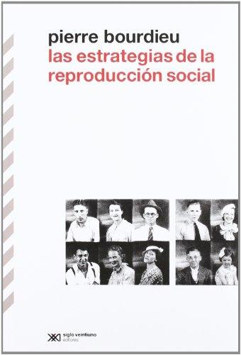 9789876291873: Las estrategias de la reproduccion social (Spanish Edition)