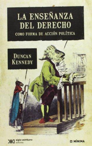 9789876292085: La Enseñanza Del Derecho. Como Forma De Acción Política