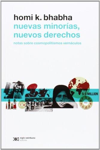 NUEVAS MINORÍAS, NUEVOS DERECHOS: Notas sobre cosmopolitismos vernáculos: Homi K. ...