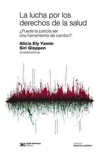 LUCHA POR LOS DERECHOS DE LA SALUD (Paperback): ALICIA ELY YAMIN