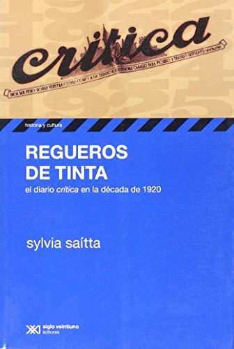 9789876293372: REGUEROS DE TINTA. EL DIARIO CRITICA EN LA DECADA DE 1920