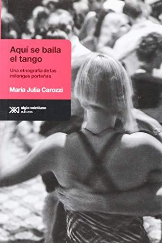 9789876295505: Aqui Se Baila El Tango