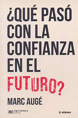 QUE PASO CON LA CONFIANZA EN EL FUTURO