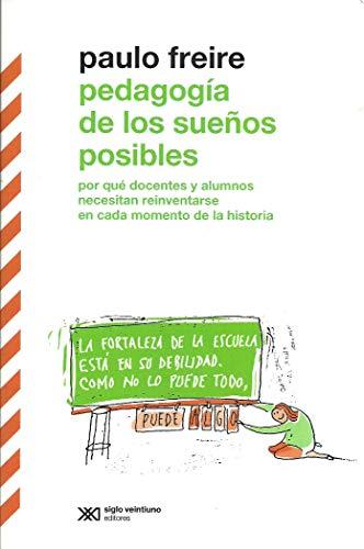 9789876296045: Pedagogía de los sueños posibles